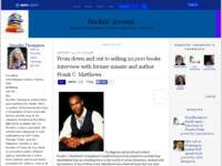 From_down_and_out_to_selling_20000_books_interview_with_former_inmate_and_author_frank_c_matthews